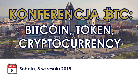 Konferencja BTC: Bitcoin, Token, Cryptocurrency – Rzeszów