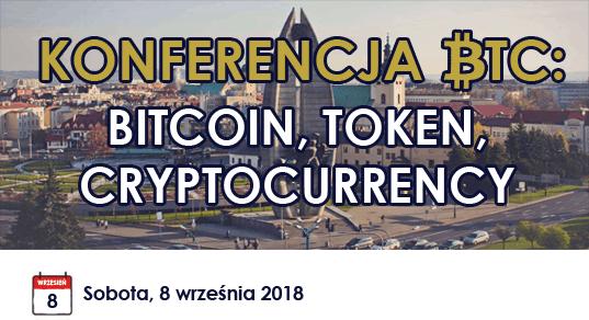 Konferencja BTC: Bitcoin, Token, Cryptocurrency – Rzeszów