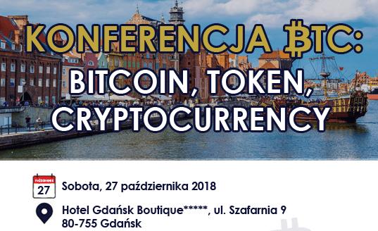 Konferencja BTC: Bitcoin, Token, Cryptocurrency – Gdańsk